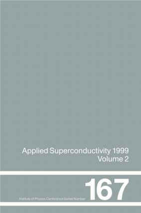 Applied Superconductivity 1999, Proceedings of the Fourth European Conference on Applied Superconductivity, held at Sitges, Spain, 14-17 September 1999: 1st Edition (Hardback) book cover