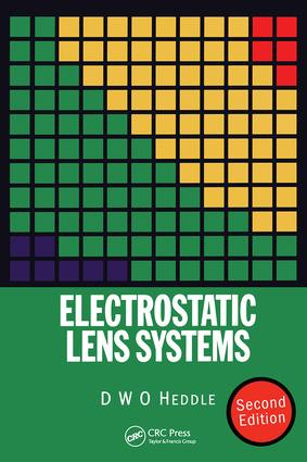 Electrostatic Lens Systems, 2nd edition: 2nd Edition (Hardback) book cover