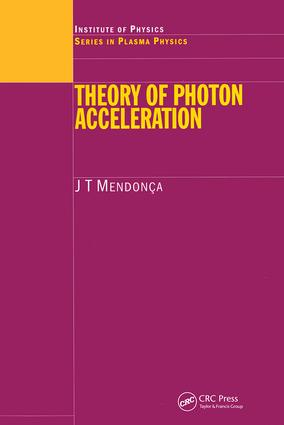 Theory of Photon Acceleration: 1st Edition (Hardback) book cover