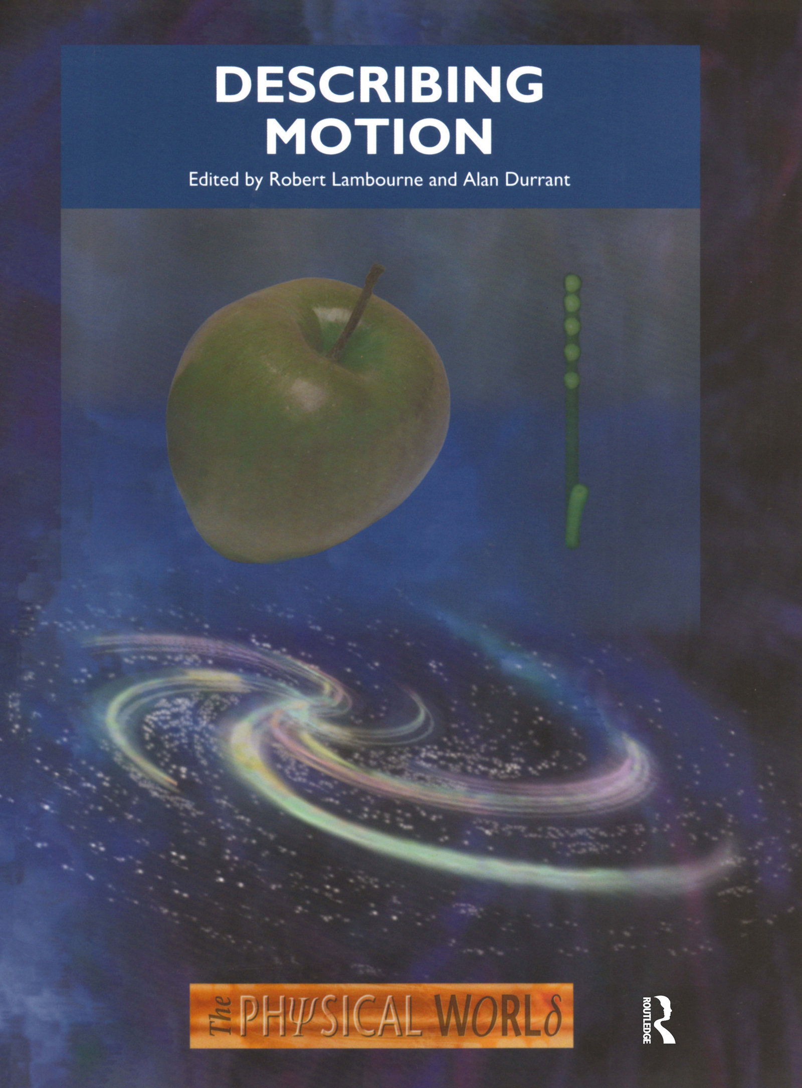Describing Motion: The Physical World, 1st Edition (Paperback) book cover