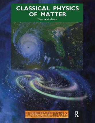 Classical Physics of Matter: 1st Edition (Paperback) book cover