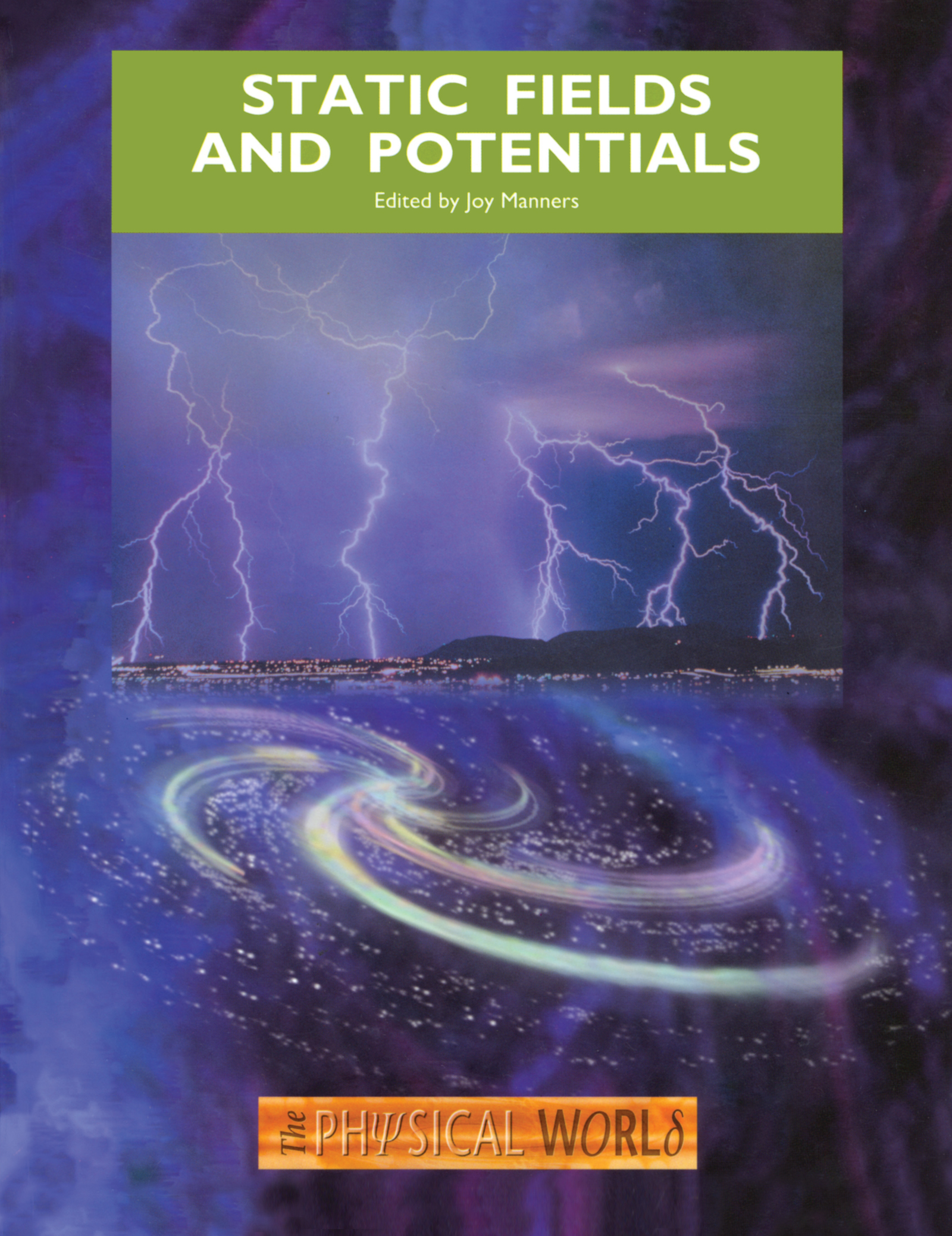 Static Fields and Potentials: 1st Edition (Paperback) book cover