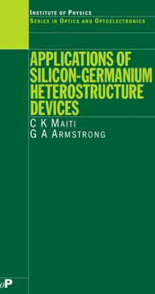 Applications of Silicon-Germanium Heterostructure Devices book cover