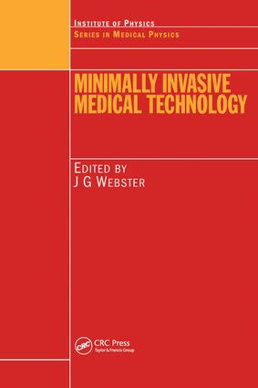 Minimally Invasive Medical Technology: 1st Edition (Hardback) book cover