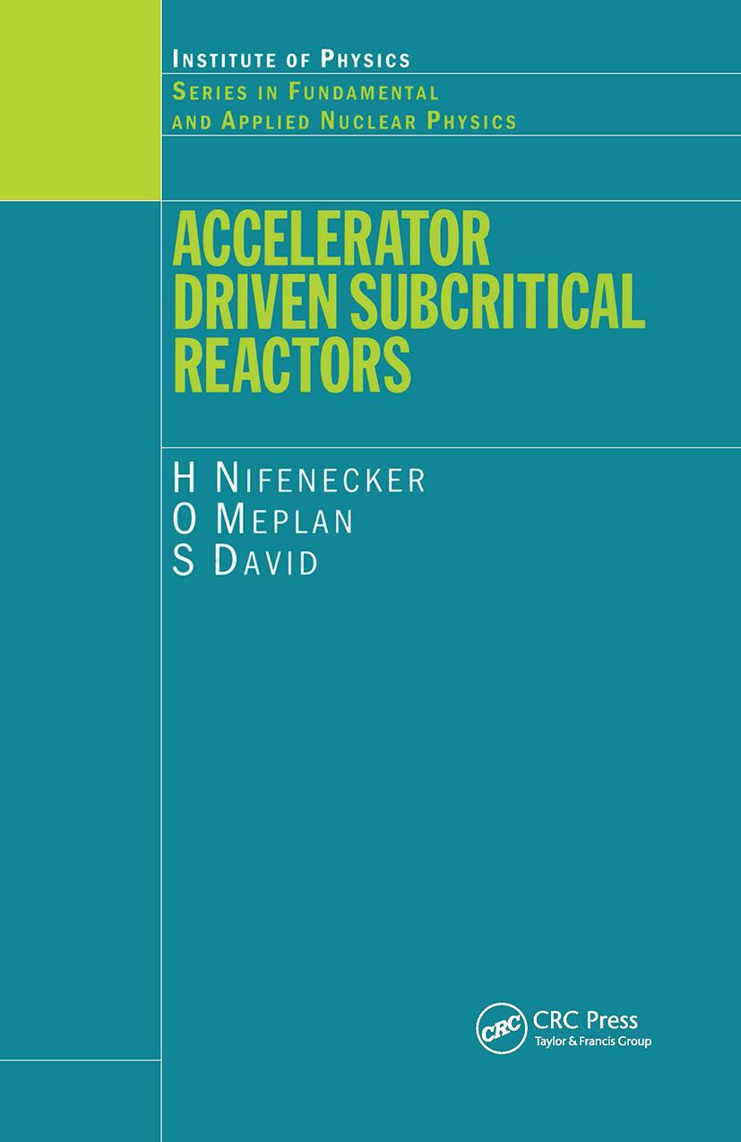 Accelerator Driven Subcritical Reactors: 1st Edition (Hardback) book cover