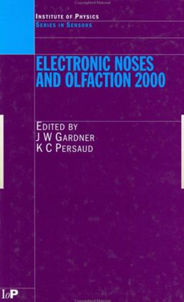 Electronic Noses and Olfaction 2000: Proceedings of the 7th International Symposium on Olfaction and Electronic Noses, Brighton, UK, July 2000 book cover