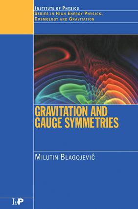 Gravitation and Gauge Symmetries: 1st Edition (Paperback) book cover