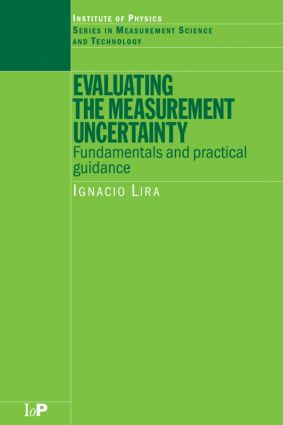 Evaluating the Measurement Uncertainty: Fundamentals and Practical Guidance, 1st Edition (Hardback) book cover