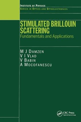 Stimulated Brillouin Scattering: Fundamentals and Applications, 1st Edition (Hardback) book cover