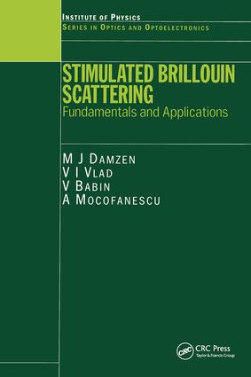 Stimulated Brillouin Scattering: Fundamentals and Applications book cover