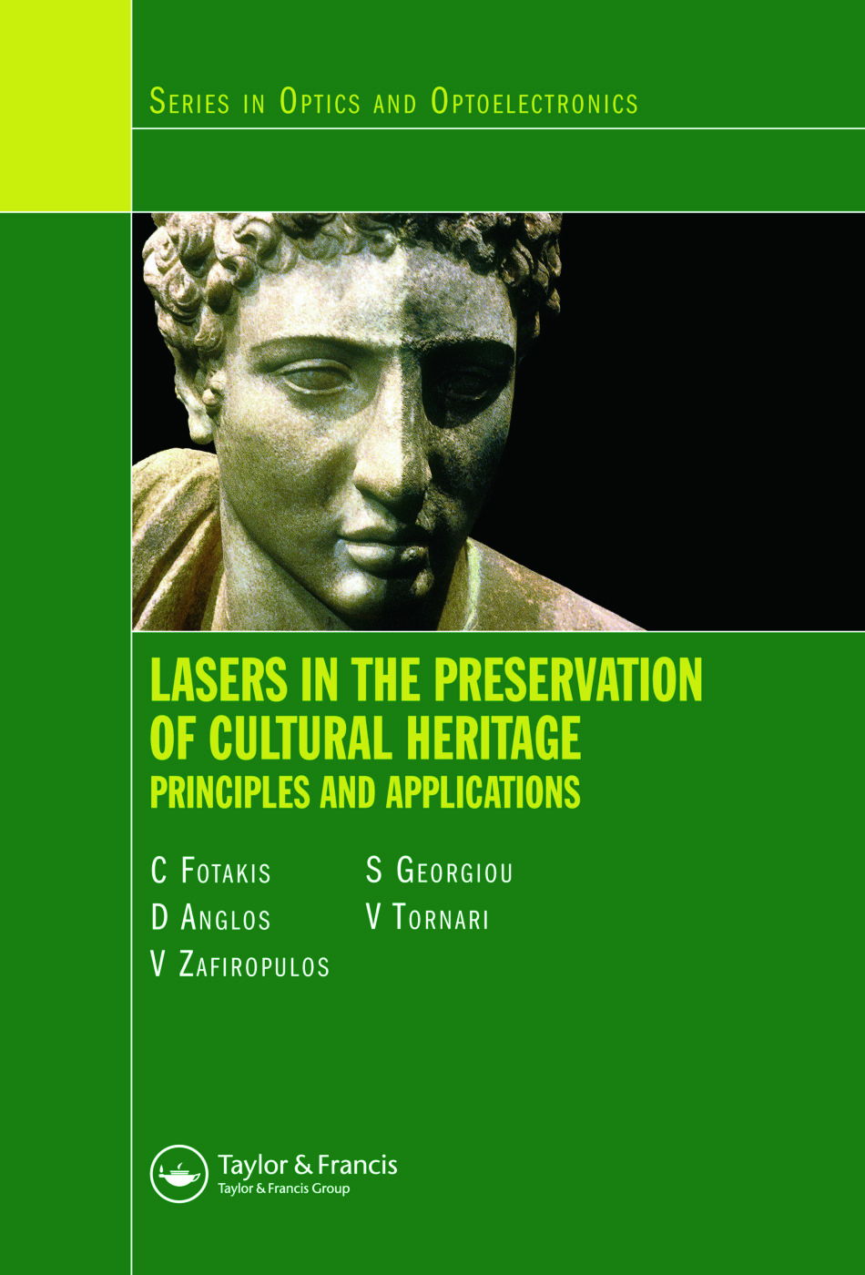 Lasers in the Preservation of Cultural Heritage: Principles and Applications, 1st Edition (Hardback) book cover