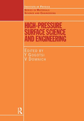 High Pressure Surface Science and Engineering: 1st Edition (Hardback) book cover