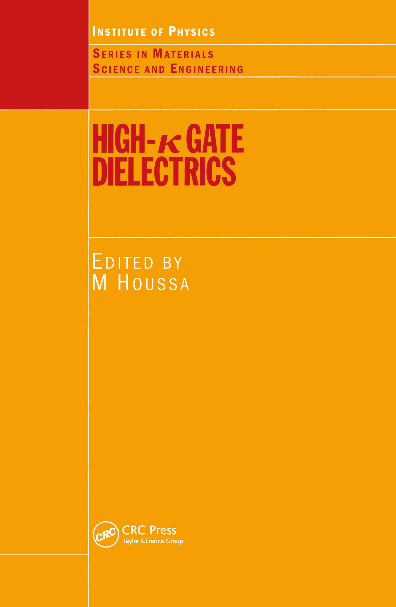 High k Gate Dielectrics: 1st Edition (Hardback) book cover