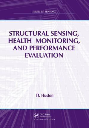 Structural Sensing, Health Monitoring, and Performance Evaluation book cover