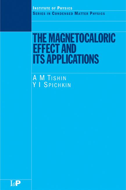 The Magnetocaloric Effect and its Applications: 1st Edition (Hardback) book cover