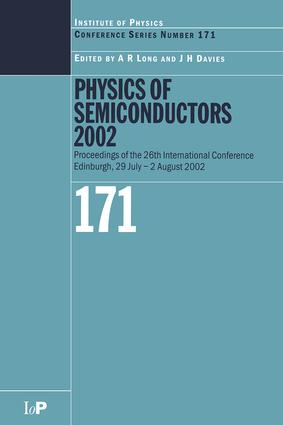 Physics of Semiconductors 2002: Proceedings of the 26th International Conference, Edinburgh, 29 July to 2 August 2002, 1st Edition (Hardback) book cover