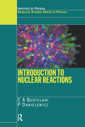 Introduction to Nuclear Reactions: 1st Edition (Paperback) book cover