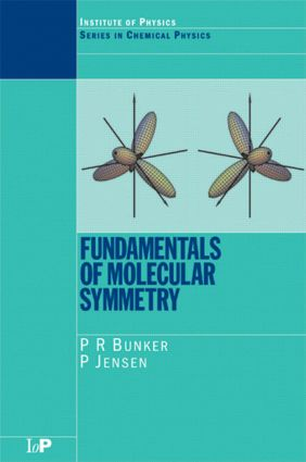 Fundamentals of Molecular Symmetry: 1st Edition (Paperback) book cover