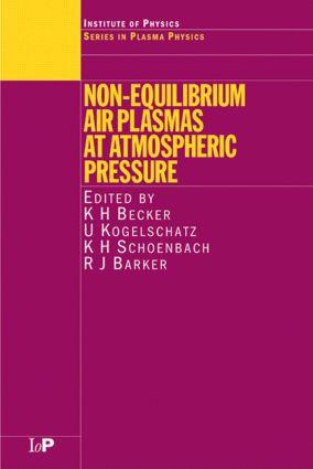 Non-Equilibrium Air Plasmas at Atmospheric Pressure: 1st Edition (Hardback) book cover