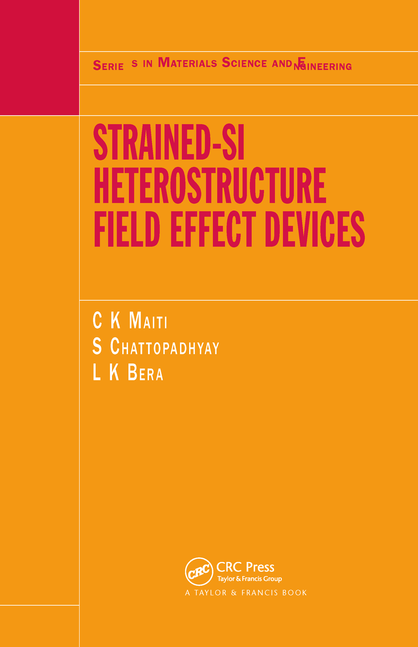 Strained-Si Heterostructure Field Effect Devices book cover