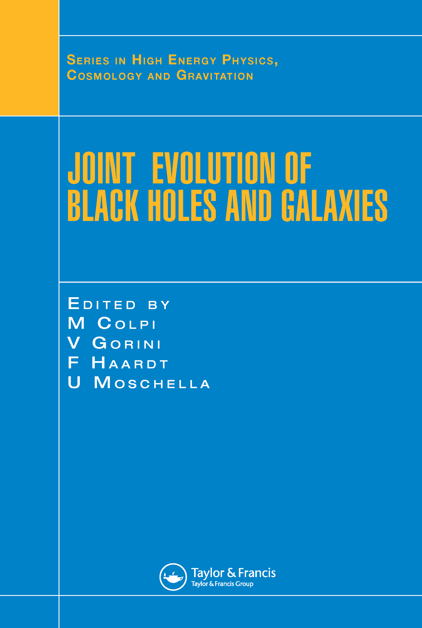 Joint Evolution of Black Holes and Galaxies: 1st Edition (Hardback) book cover