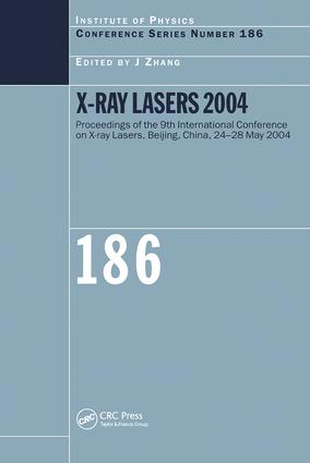 X-Ray Lasers 2004: 1st Edition (Hardback) book cover