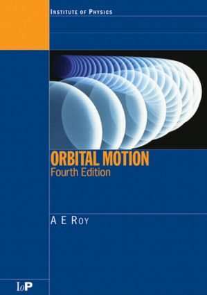 Orbital Motion: 4th Edition (Paperback) book cover