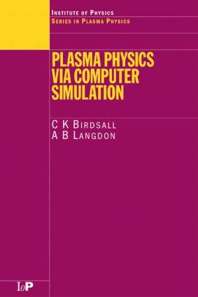 Plasma Physics via Computer Simulation: 1st Edition (Paperback) book cover