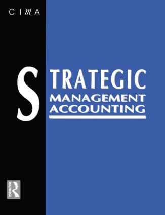 Strategic Management Accounting: 1st Edition (Paperback) book cover