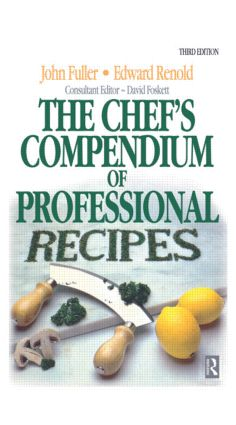 Chef's Compendium of Professional Recipes: 3rd Edition (Hardback) book cover
