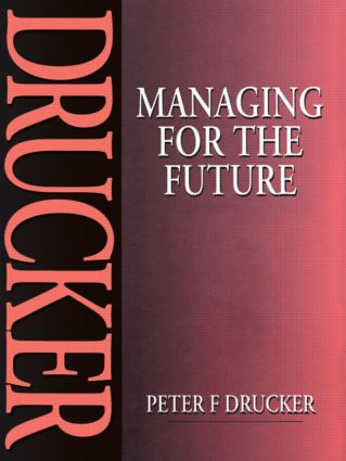 Managing for the Future: 1st Edition (Paperback) book cover