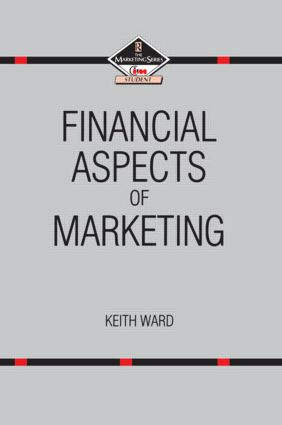 Financial Aspects of Marketing (Hardback) book cover