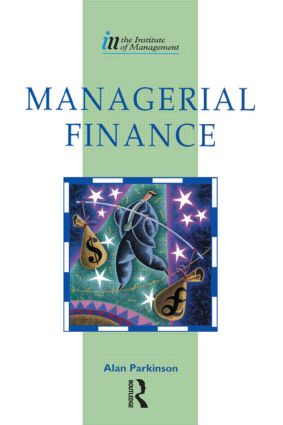 Managerial Finance: 1st Edition (Paperback) book cover
