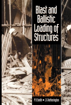 Blast and Ballistic Loading of Structures: 1st Edition (Hardback) book cover