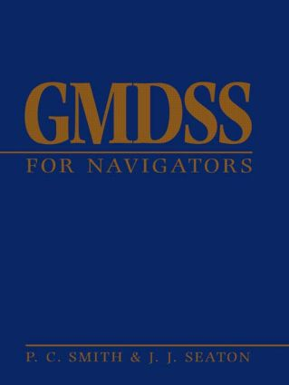 GMDSS for Navigators: 1st Edition (Hardback) book cover