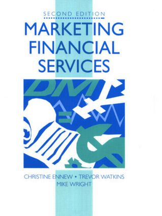 Marketing Financial Services: 2nd Edition (Paperback) book cover