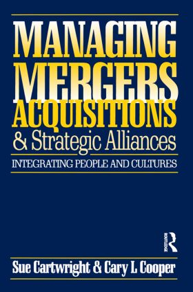 Managing Mergers Acquisitions and Strategic Alliances: 2nd Edition (Paperback) book cover