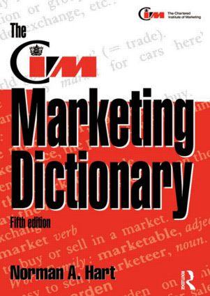 The CIM Marketing Dictionary