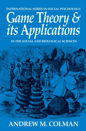 Game Theory and its Applications: In the Social and Biological Sciences (Paperback) book cover