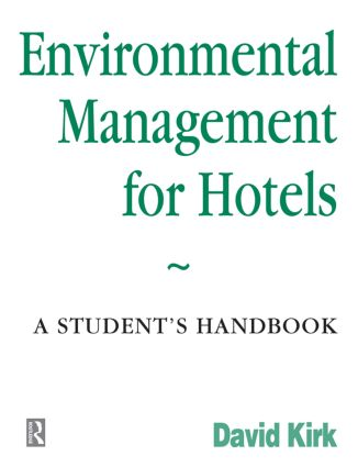 Environmental Management for Hotels: 1st Edition (Paperback) book cover