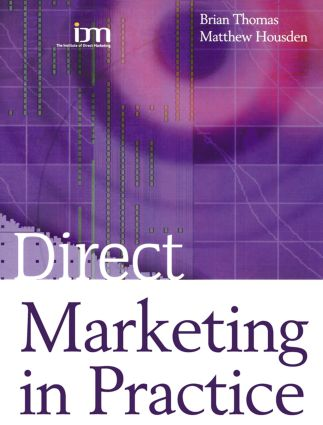 Direct Marketing in Practice: 1st Edition (Paperback) book cover
