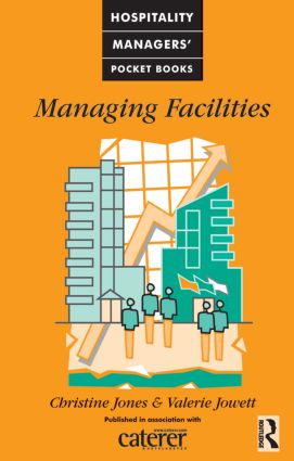 Managing Facilities: 1st Edition (Hardback) book cover