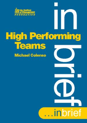 High Performing Teams In Brief: 1st Edition (Paperback) book cover