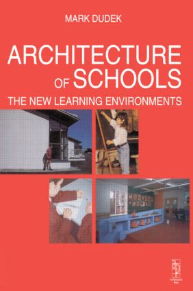 Architecture of Schools: The New Learning Environments (Paperback) book cover