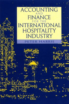 Accounting and Finance for the International Hospitality Industry: 1st Edition (Paperback) book cover