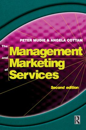 Management and Marketing of Services: 2nd Edition (Paperback) book cover