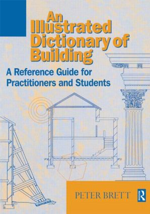 Illustrated Dictionary of Building: 2nd Edition (e-Book) book cover