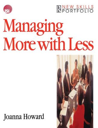 Managing More with Less: 1st Edition (Paperback) book cover