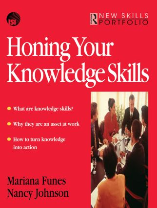 Honing Your Knowledge Skills: 1st Edition (Paperback) book cover