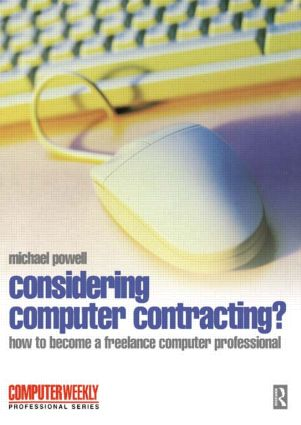 Considering Computer Contracting?: 1st Edition (Paperback) book cover